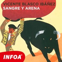 Sangre y arena (ES) - Vincente Blasco Ibanez (Audiolibro)