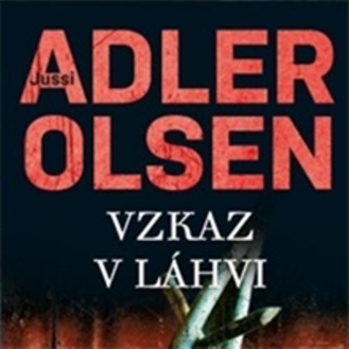 Vzkaz v láhvi    - Jussi Adler-Olsen (Audiokniha)