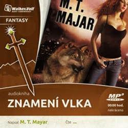 Audiokniha Znamení vlka - M.T. Majar - Kateřina Janečková