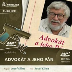 Advokát a jeho pán - Josef Klíma (Audiokniha)