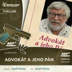 Audiokniha Advokát a jeho pán - Josef Klíma - Josef Klíma