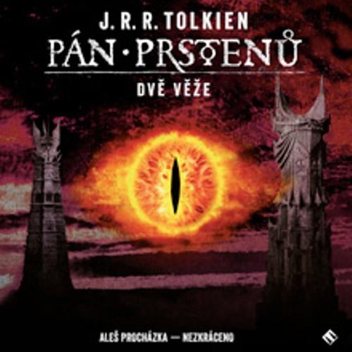 Pán prstenů 2 - Dvě věže - John Ronald Reuel Tolkien (Audiokniha)