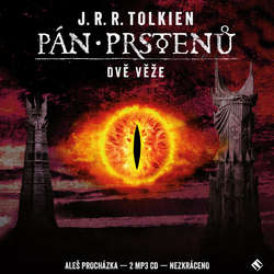 Audiokniha Pán prstenů: Dvě věže - John Ronald Reuel Tolkien - Aleš Procházka