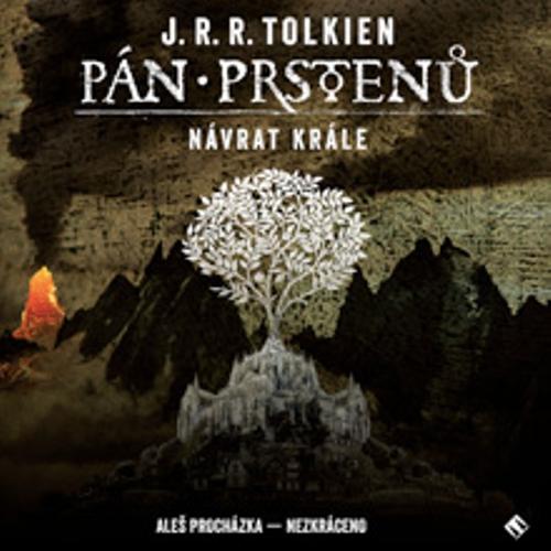 Pán prstenů 3 - Návrat krále - John Ronald Reuel Tolkien (Audiokniha)