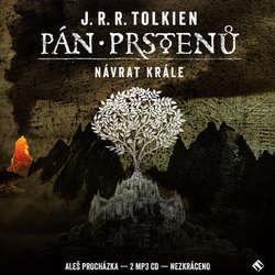 Audiokniha Pán prstenů: Návrat krále - John Ronald Reuel Tolkien - Aleš Procházka