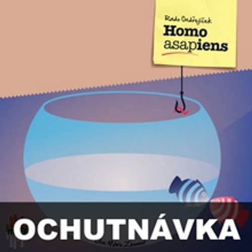 Homo ASAPiens (ochutnávka)