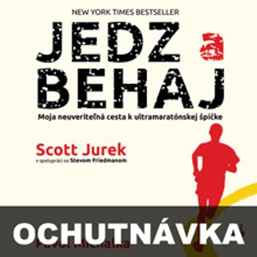 Jedz a behaj (ochutnávka) - Scott Jurek (Audiokniha)