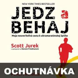 Audiokniha Jedz a behaj (ochutnávka) - Scott Jurek - Pavol Michalka