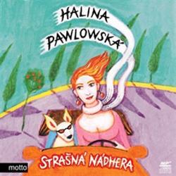 Strašná nádhera - Halina Pawlowská (Audiokniha)