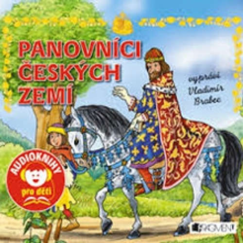 Audiokniha Panovníci českých zemí - Martin Pitro - Vladimír Brabec