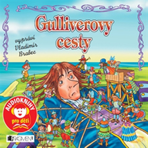Gulliverovy cesty - Jonathan Swift (Audiokniha)