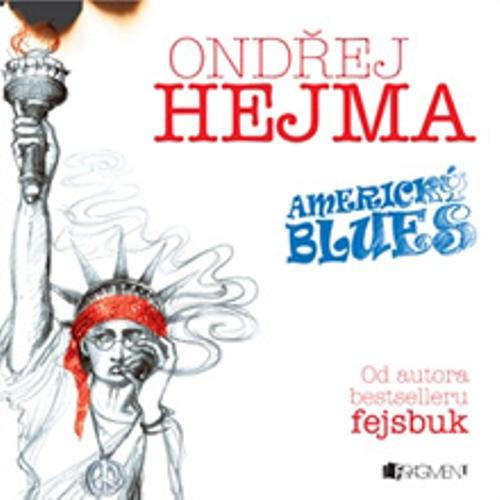 Americký blues - Ondřej Hejma (Audiokniha)