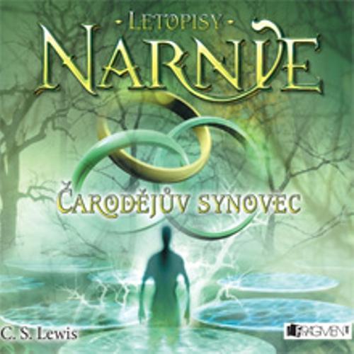 Letopisy Narnie 1 – Čarodějův synovec
