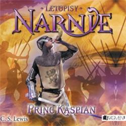 Letopisy Narnie 4 – Princ Kaspian - Clive Staples Lewis (Audiokniha)