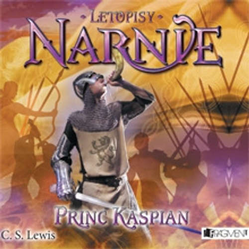 Audiokniha Letopisy Narnie 4 – Princ Kaspian - Clive Staples Lewis - Miroslav Táborský