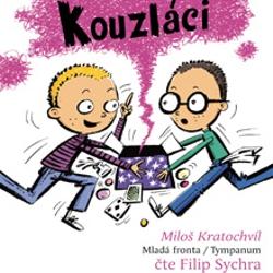 Kouzláci - Miloš Kratochvíl (Audiokniha)