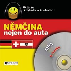 Němčina nejen do auta - Ilona Kostnerová (Hoerbuch)