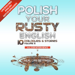 Polish Your Rusty English - Listening Practice 5 - Authors Various (Audiobook)