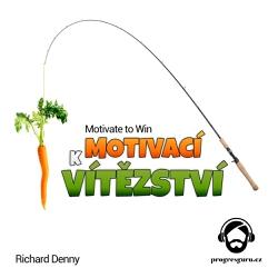 Motivací k Vítězství - Richard Denny (Audiokniha)