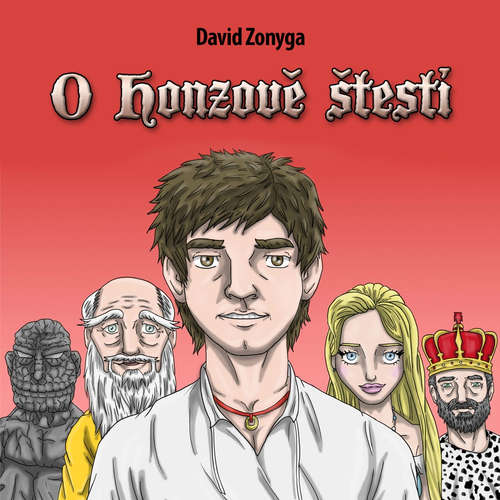 Audiokniha O Honzově štěstí - David Zonyga - Gustav Bubník