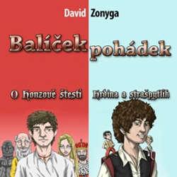 Audiokniha Balíček pohádek - Hrdina a Strašpytlík, O Honzově štěstí - David Zonyga - Gustav Bubník