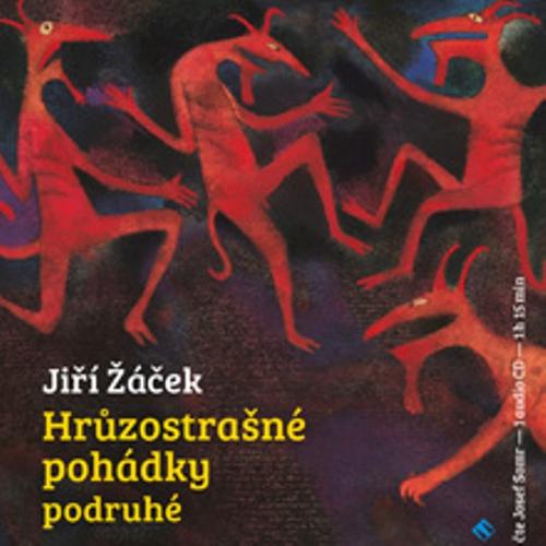Hrůzostrašné pohádky podruhé - Jiří Žáček (Audiokniha)