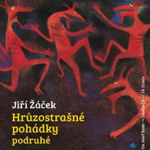 Audiokniha Hrůzostrašné pohádky podruhé - Jiří Žáček - Josef Somr
