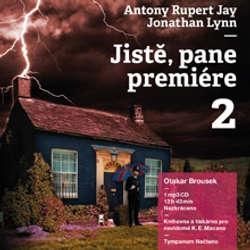 Audiokniha Jistě, pane premiére 2  - Anthony Rupert Jay - Otakar Brousek