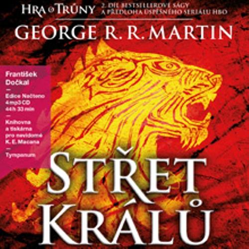 Střet králů. Píseň ledu a ohně 2  - George R. R. Martin (Audiokniha)