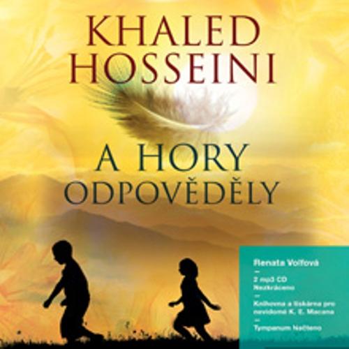 A hory odpověděly - Khaled Hosseini (Audiokniha)