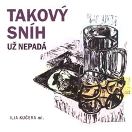 Audiokniha Takový sníh už nepadá - Ilja Kučera ml. - Roman Štolpa