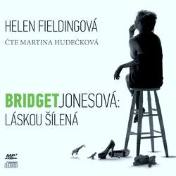 Bridget Jonesová - Láskou šílená - Helen Fieldingová (Audiokniha)
