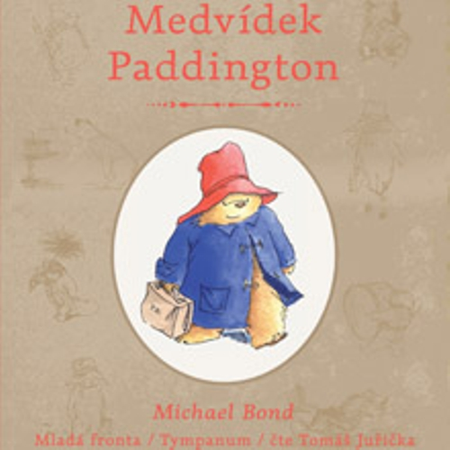 Medvídek Paddington - Michael Bond (Audiokniha)