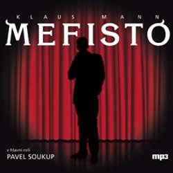 Audiokniha Mefisto - Klaus Mann - Ivan Trojan