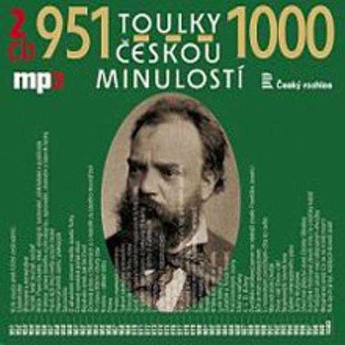 Toulky českou minulostí 951-1000 - Josef Veselý (Audiokniha)