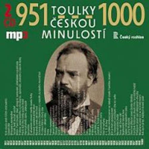 Audiokniha Toulky českou minulostí 951-1000 - Josef Veselý - Josef Veselý