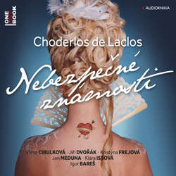 Audiokniha Nebezpečné známosti - Choderlos de Laclos - Igor Bareš