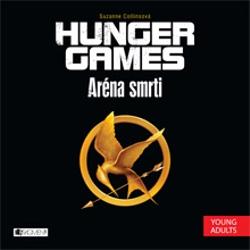 Hunger Games 1 - Aréna smrti - Suzanne Collins (Audiokniha)