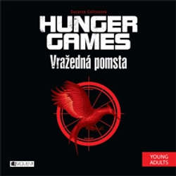 Audiokniha Hunger Games 2 - Vražedná pomsta - Suzanne Collins - Tereza Bebarová