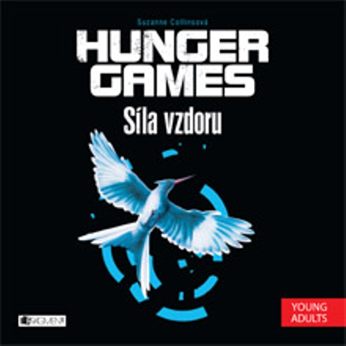 Hunger Games 3 - Síla vzdoru - Suzanne Collins (Audiokniha)