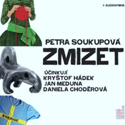 Zmizet - Petra Soukupová (Audiokniha)