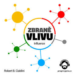 Audiokniha Zbraně vlivu - Robert B. Cialdini - Jan Hyhlík