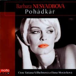Audiokniha Pohádkář - Barbara Nesvadbová - Táňa Vilhelmová