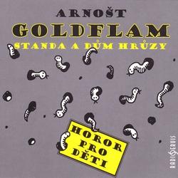 Standa a dům hrůzy - Arnošt Goldflam (Audiokniha)