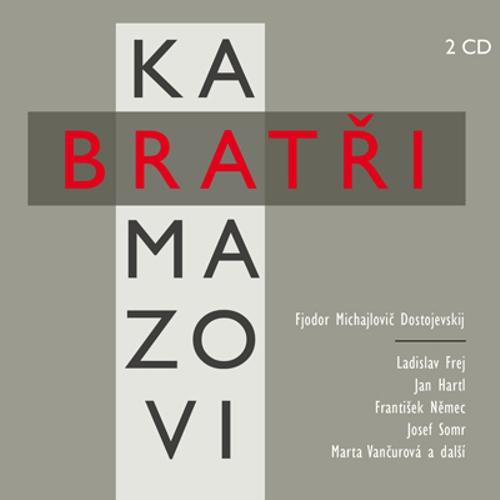 Bratři Karamazovi - Fjodor Michajlovič Dostojevskij (Audiokniha)