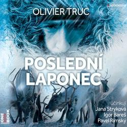 Poslední Laponec - Olivier Truc (Audiokniha)