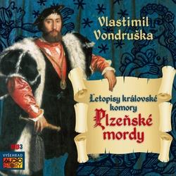 Plzeňské mordy - Vlastimil Vondruška (Audiokniha)