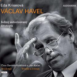 Audiokniha Václav Havel - Eda Kriseová - Daniela Kolářová