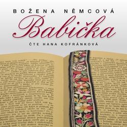 Babička - Božena Němcová (Audiokniha)