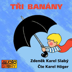 Audiokniha Tři banány - Zdeněk Karel Slabý - Karel Höger